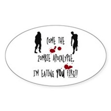 Zombie apocalypse, you first Decal