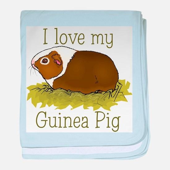 I Love my Guinea Pig Infant Blanket