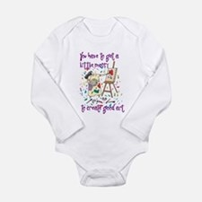 You Have to Get a Little Mess Long Sleeve Infant B