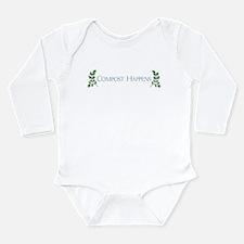 Compost Happens Long Sleeve Infant Bodysuit