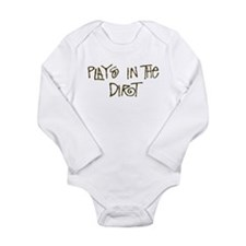 Plays in the Dirt Long Sleeve Infant Bodysuit
