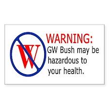 Bush Warning Rectangle Decal
