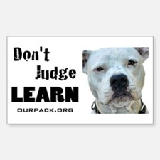 Don't Judge...Learn Sticker (Rectangle)
