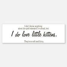 """I love kittens"" Bumper Bumper Sticker"