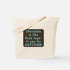 Chocolate is like Duck Tape Tote Bag