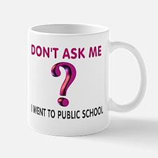 PUBLIC SCHOOL Mugs