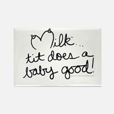 Tit Does A Baby Good! Rectangle Magnet