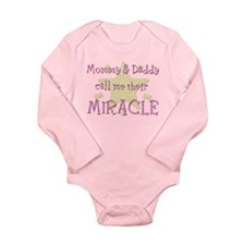 Mommy  Daddy call me their Miracle Body Suit