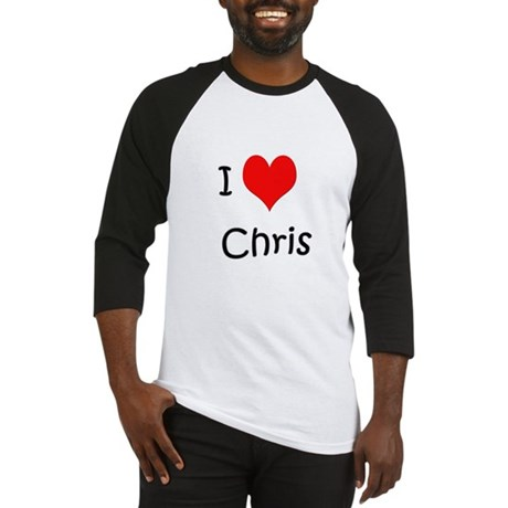 I Love Chris Baseball Jersey