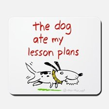the dog ate my lesson plans! Mousepad