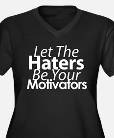 Let The Haters Be Your Motiva Women's Plus Size V-
