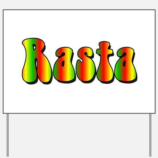 Rasta Yard Sign