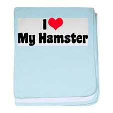 I Love My Hamster Infant Blanket