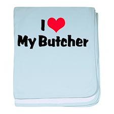 I Love My Butcher Infant Blanket