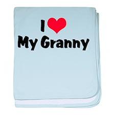 I Love My Granny Infant Blanket