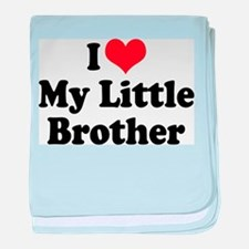 I Love My Little Brother Infant Blanket