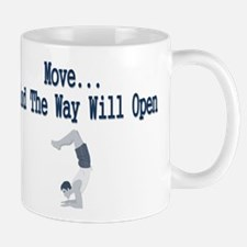 Move And The Way Will Open (M Mug