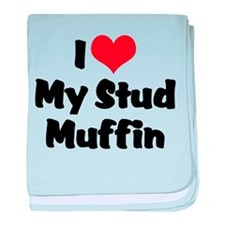 I Love My Stud Muffin Infant Blanket