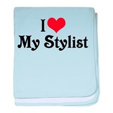 I Love My Stylist Infant Blanket