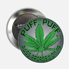 "Puff puff pass prop 19 2.25"" Button"