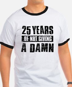 25 years of not giving a damn T