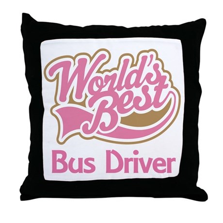 Worlds Best Bus Driver Throw Pillow