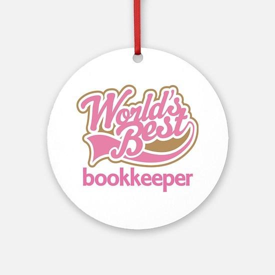 Worlds Best Bookkeeper Ornament (Round)
