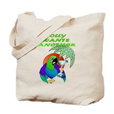 Polly Wants Another Tote Bag