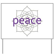 peace Om Lotus Blossom Yard Sign