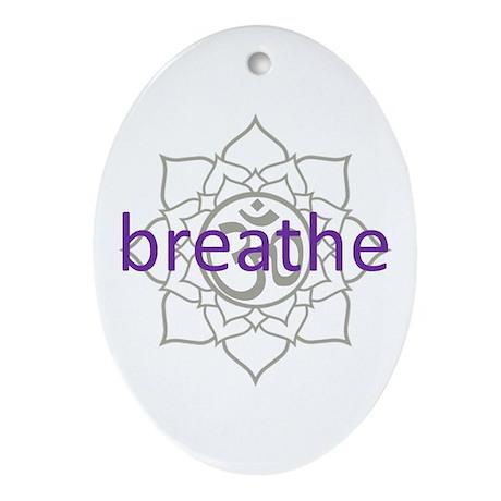 breathe Om Lotus Blossom Ornament (Oval)
