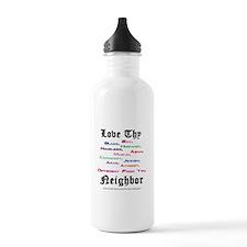 Love Thy Neighbor Water Bottle