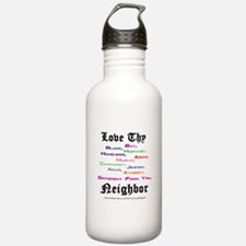 Love Thy Neighbor Water Bottle