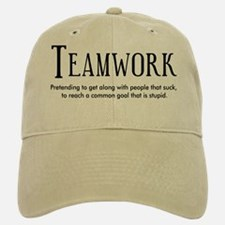 Teamwork: People Suck Baseball Baseball Cap