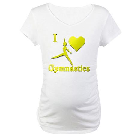 I Love Gymnastics #10 Maternity T-Shirt