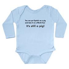Lipstick Pig on Tour Long Sleeve Infant Bodysuit