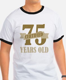 Certified 75 Years Old T