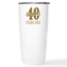 Certified 40 Years Old Travel Mug