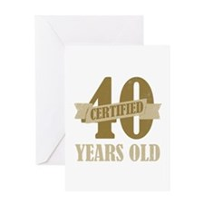 Certified 40 Years Old Greeting Card