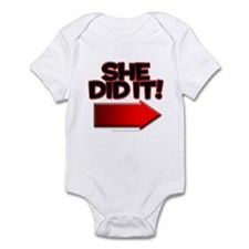He did it/ She did it Infant Bodysuit
