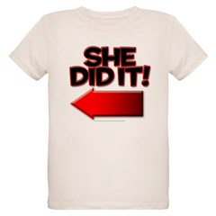 She did it T-Shirt