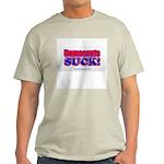 Democrats SUCK Ash Grey T-Shirt