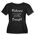 violence Women's Plus Size Scoop Neck Dark T-Shirt