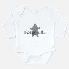 Don't Poke The Bear Long Sleeve Infant Bodysuit