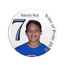 """Natalia Ruiz 3.5"""" Button"""