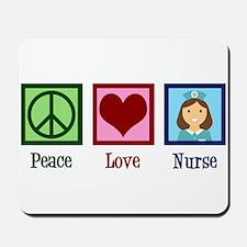 Peace Love Nurse Mousepad