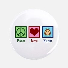 "Peace Love Nurse 3.5"" Button"