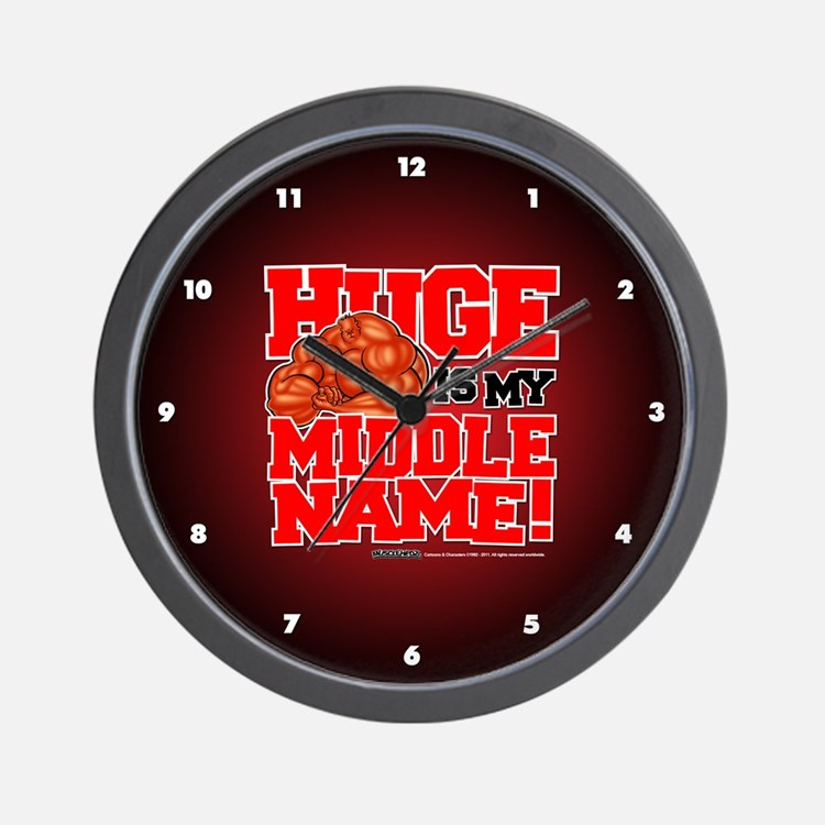 HUGE Is My Middle Name - Wall Clock