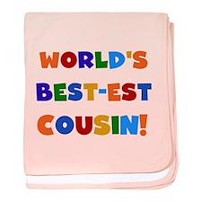 World's Best-est Cousin baby blanket