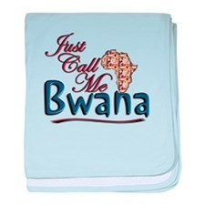 Just Call Me Bwana - Infant Blanket
