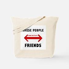NOT FRIENDS Tote Bag